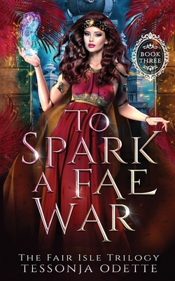 To Spark a Fae War Cover Image