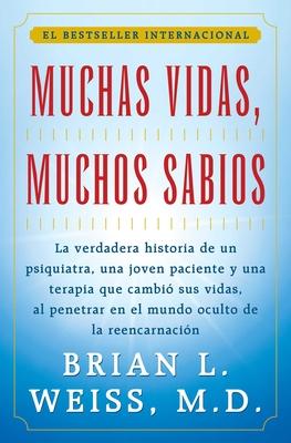 Muchas Vidas, Muchos Sabios (Many Lives, Many Masters): (Many Lives, Many Masters) Cover Image