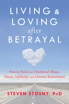 Living and Loving After Betrayal Cover