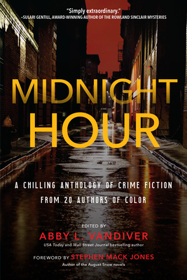 Midnight Hour: A chilling anthology of crime fiction from 20 authors of color Cover Image