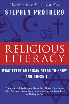 Religious Literacy: What Every American Needs to Know--And Doesn't Cover Image