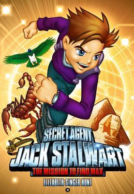 Secret Agent Jack Stalwart: Book 14: The Mission to Find Max: Egypt (The Secret Agent Jack Stalwart Series #14) Cover Image