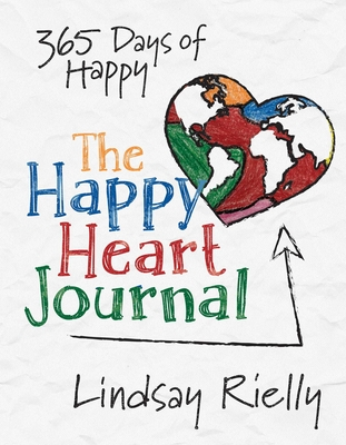 The Happy Heart Journal: 365 Days of Happy Cover Image