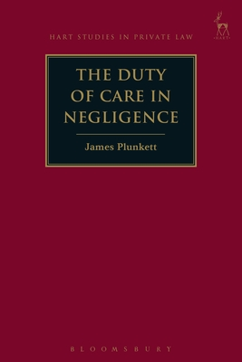 The Duty of Care in Negligence (Hart Studies in Private Law) Cover Image
