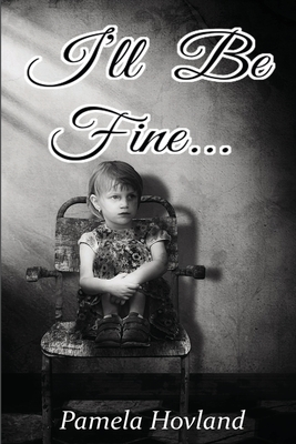 I'll Be Fine... Cover Image