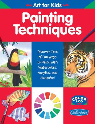 Painting Techniques (WF /Color & Co. Art for Kids) Cover Image