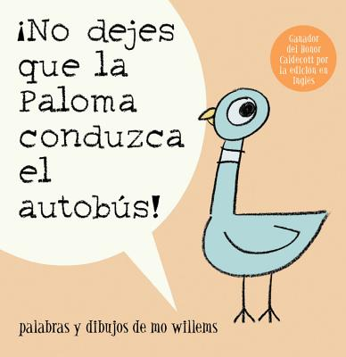 No Dejes Que la Paloma Conduzca el Autobus! = Do Not Let the Pigeon Drive the Bus! Cover
