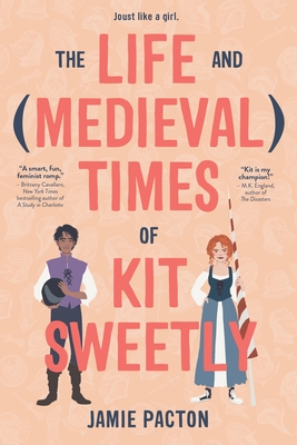 The Life and Medieval Times of Kit Sweetly cover