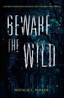 Beware the Wild Cover