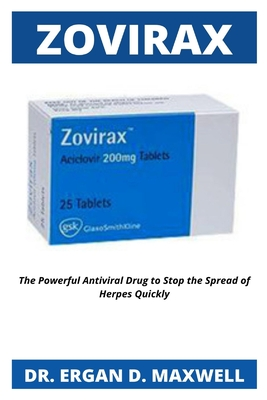 Zovirax: The Powerful Antiviral Drug to Stop the Spread of Herpes Quickly Cover Image