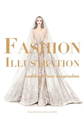 Fashion Illustration: Wedding Dress Inspiration Cover Image