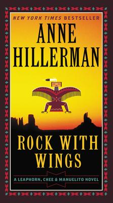 Rock with Wings (A Leaphorn, Chee & Manuelito Novel #2) Cover Image