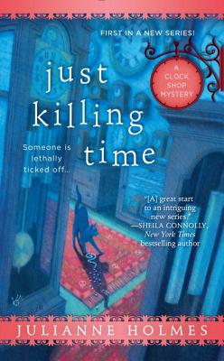 Just Killing Time (A Clock Shop Mystery #1) Cover Image