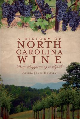 A History of North Carolina Wines Cover
