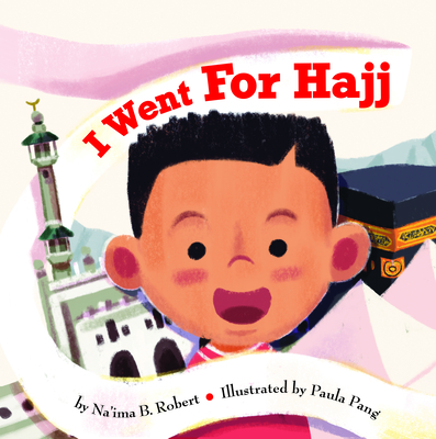 Cover for I Went for Hajj