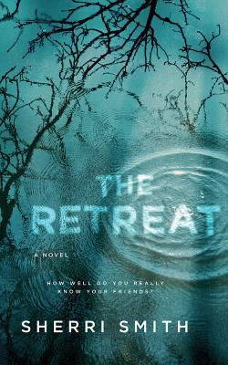 The Retreat: A Novel of Suspense Cover Image