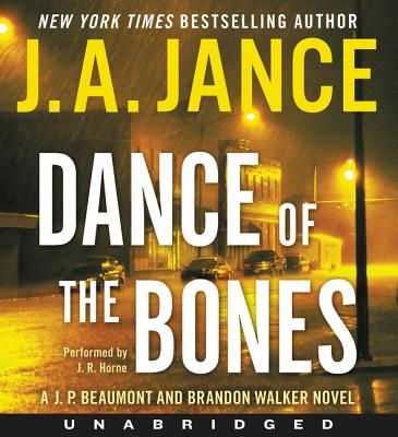 Dance of the Bones CD: A J. P. Beaumont and Brandon Walker Novel Cover Image