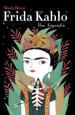Frida Kahlo: Una biografía Cover Image