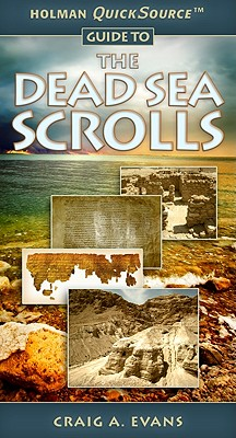 Holman Quicksource Guide to the Dead Sea Scrolls cover image