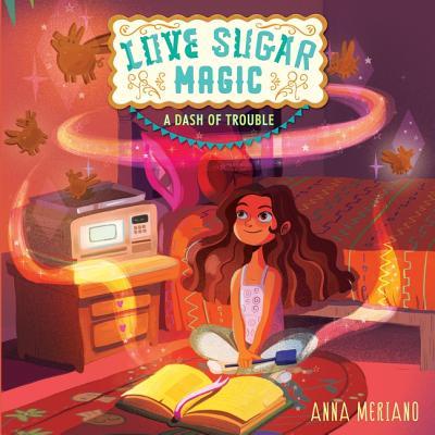 Love Sugar Magic: A Dash of Trouble Lib/E: A Dash of Trouble Cover Image
