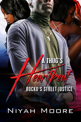 A Thug's Heartbeat: Rocko's Street Justice Cover Image