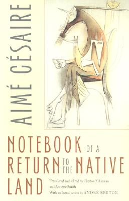 Notebook of a Return to the Native Land (Wesleyan Poetry) Cover Image