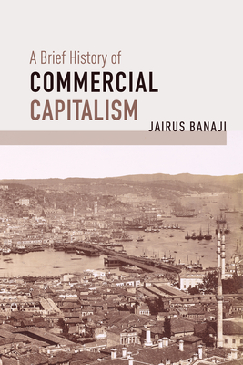 A Brief History of Commercial Capitalism Cover Image