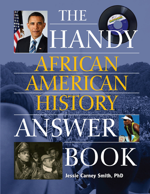 The Handy African American History Answer Book (Handy Answer Books) Cover Image