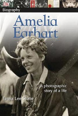 DK Biography: Amelia Earhart: A Photographic Story of a Life Cover Image