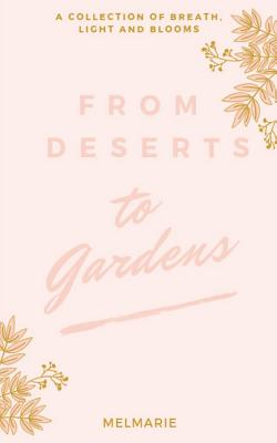 From Deserts to Gardens Cover Image