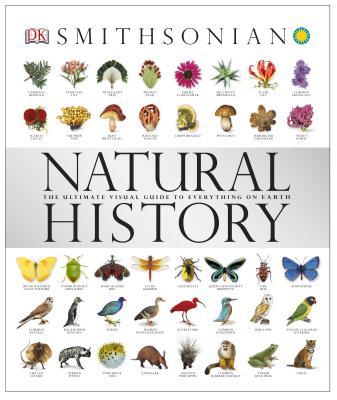 Natural History: The Ultimate Visual Guide to Everything on Earth Cover Image