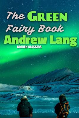 The Green Fairy Book (Golden Classics #60) Cover Image