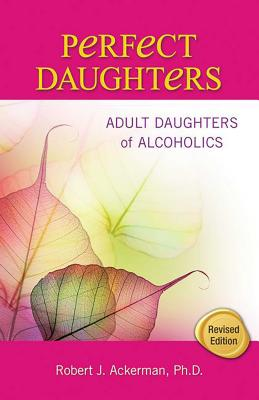Perfect Daughters: Adult Daughters of Alcoholics Cover Image
