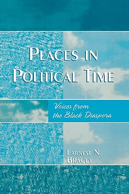Places in Political Time: Voices from the Black Diaspora Cover Image