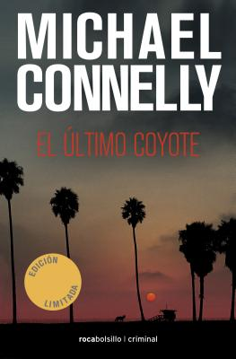 El Ultimo Coyote = The Last Coyote (Rocabolsillo Criminal) Cover Image