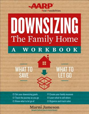 Downsizing the Family Home: A Workbook, Volume 2: What to Save, What to Let Go Cover Image