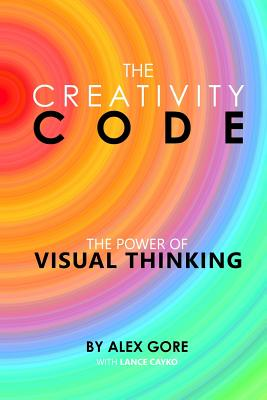 The Creativity Code: The Power of Visual Thinking Cover Image