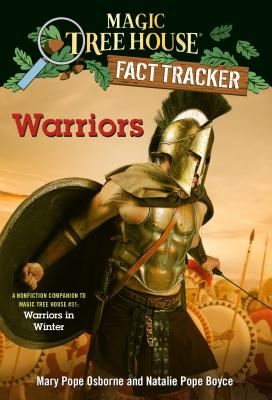 Warriors: A nonfiction companion to Magic Tree House #31: Warriors in Winter (Magic Tree House (R) Fact Tracker #40) Cover Image