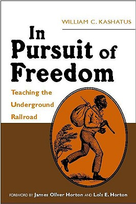 In Pursuit of Freedom: Teaching the Underground Railroad Cover Image