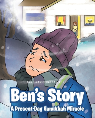 Ben's Story: A Present-Day Hanukkah Miracle Cover Image