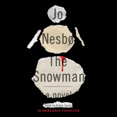 The Snowman: A Harry Hole Novel (Harry Hole Series) Cover Image