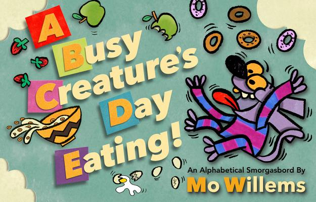 A Busy Creature's Day Eating Cover Image