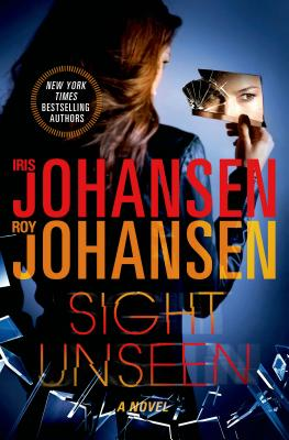 Sight Unseen: A Novel (Kendra Michaels #2) Cover Image