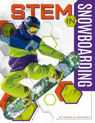 Cover for STEM in Snowboarding (Stem in Sports)