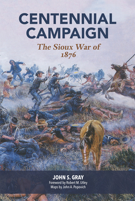 Centennial Campaign: The Sioux War of 1876 Cover Image