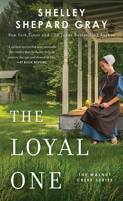 The Loyal One (Walnut Creek Series, The #2) Cover Image