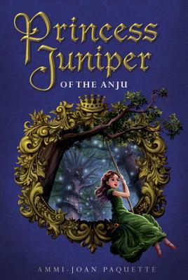 Princess Juniper of the Anju Cover