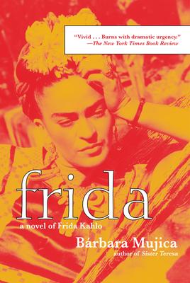 Frida: A Novel of Frida Kahlo Cover Image