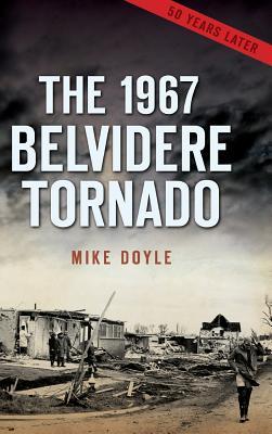 The 1967 Belvidere Tornado cover