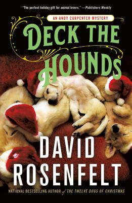Deck the Hounds: An Andy Carpenter Mystery (An Andy Carpenter Novel #18) Cover Image